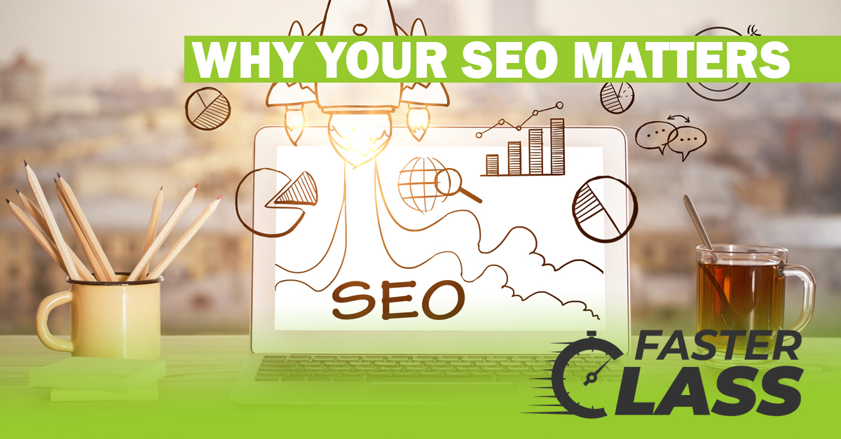 why your SEO matters