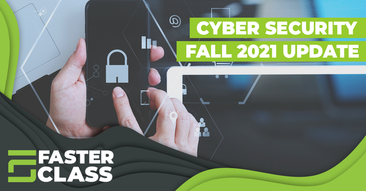Fall 2021 cyber security update